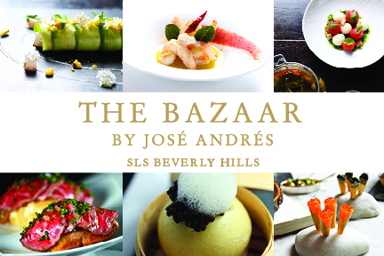 THE BAZAAR BY JOSE ANDRES, SLS BEVERLY HILLS